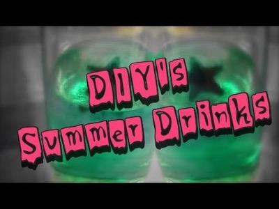 DIY | 3 Summer Drinks for Parties | Summer 2016