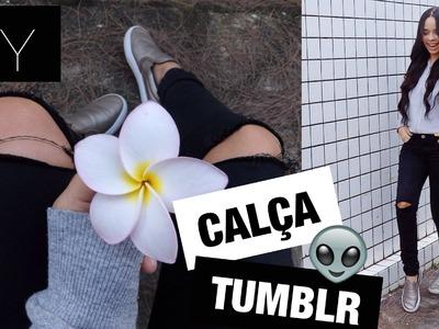 DIY: CALÇA TUMBLR | RASGADA NO JOELHO!