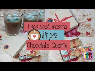 DIY - KIT NOITE DO CHOCOLATE QUENTE! - Blog Lolita