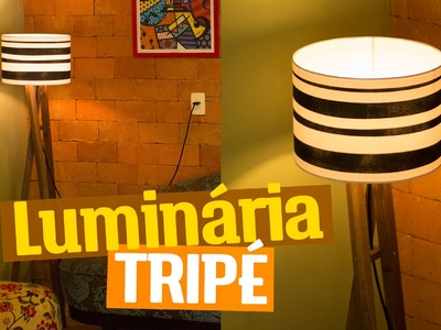 DIY - LUMINÁRIA TRIPÉ | Diycore