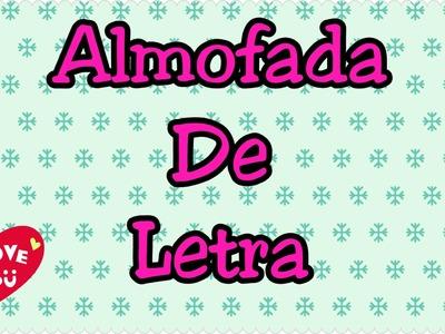 Diy: Almofada de Letra!
