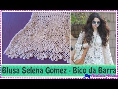 Blusa em Croché Selena Gomez - Aula 5- Bico da Barra