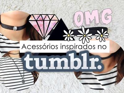 DIY-Acessórios inspirados no TUMBLR-Inspired Tumblr Camyla lima