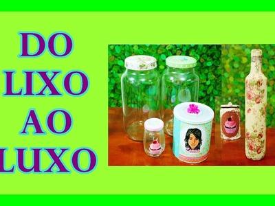 DIY #DOLIXOAOLUXO POTES, VIDROS E LATAS DECORADAS