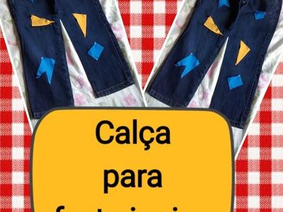 DIY - Calça para festa junina