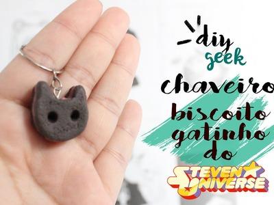 DIY: COMO FAZER O CHAVEIRO BISCOITO GATINHO, STEVEN UNIVERSO ❤ DIY GEEK