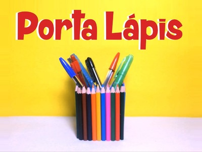 DIY l Porta Lápis