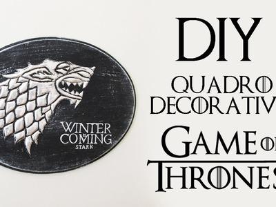 DIY: Quadro Decorativo Stark - GAME OF THRONES   Ideias Personalizadas - DIY
