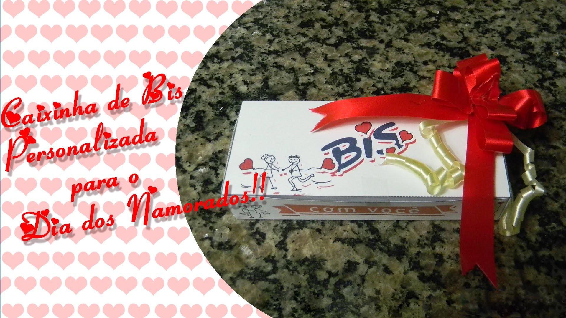 Diy - Caixinha de Bis personalizado para o dia dos namorados gastando pouco