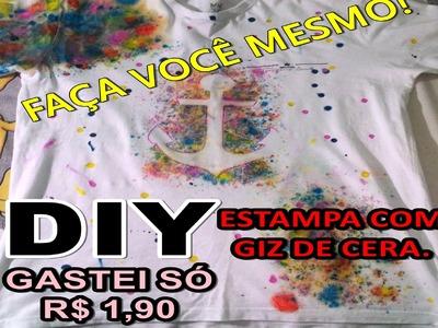 DIY - FAÇA BLUSA ESTAMPADA COM GIZ DE CERA GASTANDO R$ 1,90 - FALA BITCH