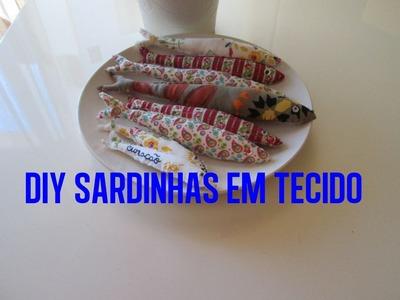 DIY SARDINHAS EM TECIDO