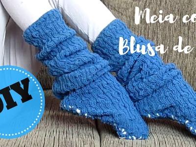 DIY - Como fazer meia com blusa de lã | Luciana Queiróz