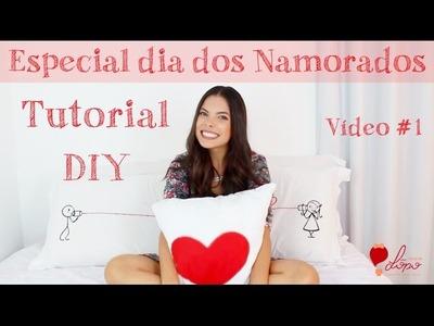DIY ❤ ESPECIAL DIA DOS NAMORADOS #1 ❤ @dicasdalopo ❤ Letícia Lôpo ❤