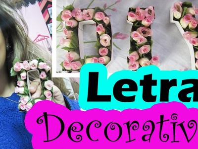 DIY LETRAS DECORATIVAS | Room Decor