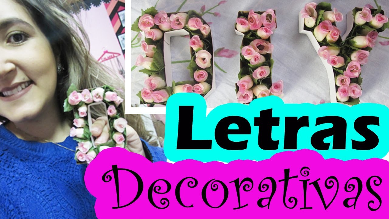 DIY LETRAS DECORATIVAS | Room Decor
