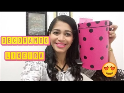 DIY Transformando Lixeira. Decor Quarto (Parte 1) - Silvania Andrade