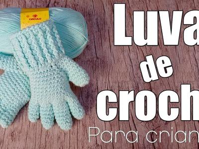 """Luva de crochê com dedinhos para criança """"Soraia Bogossian"""""""