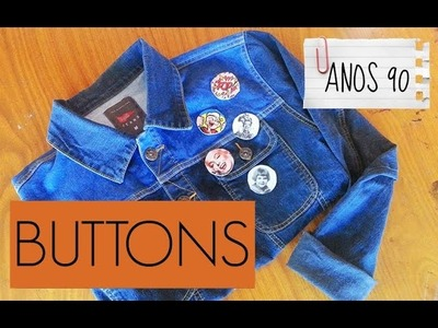 DIY- FAÇA VOCÊ MESMO! | Buttons incríveis para sua jaqueta jeans!