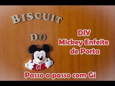 DIY - Mickey Enfeite de Porta - Passo a passo com Gi