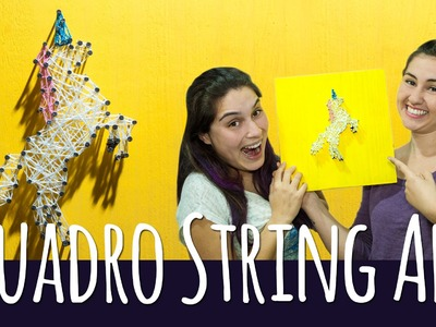 DIY: String Art | Quadro Unicórnio