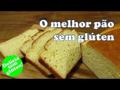 Receita: Melhor pão sem glúten e sem lactose