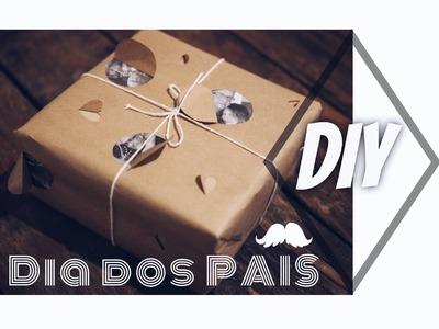 DIY: DIA DOS PAIS por dicadaka