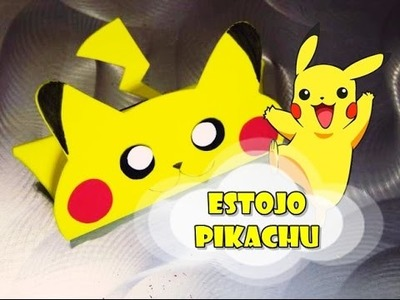 DIY.: Estojo Pikachu