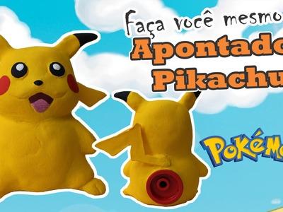 DIY; Faça você mesmo! Apontador pikachu - Pokémon