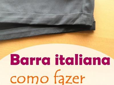 Barra italiana: como fazer acabamento em shorts, calças ou mangas (DIY Tutorial) - VEDA#26