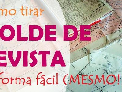 Como tirar molde de revista de forma fácil (de verdade!) (DIY Tutorial) - VEDA#23