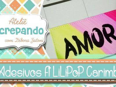 DIY Adesivos Planner feat. LiLiPoP Carimbos