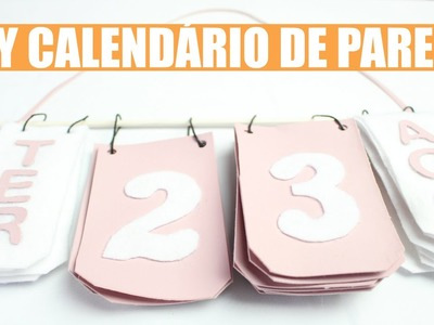 DIY Como Fazer Calendário de Parede | Larissa Vale