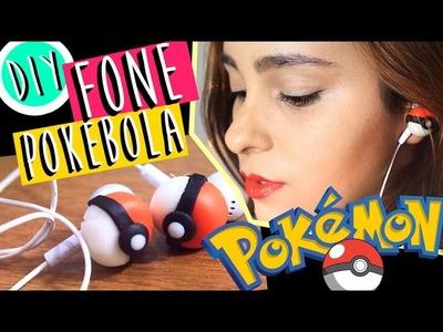 DIY.FAÇA VOCÊ MESMO: FONE POKEBOLA | POKEMON - O Blog da Ka ♥