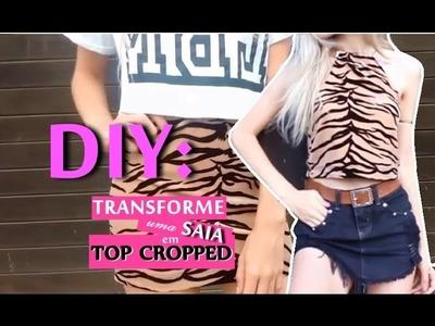 DIY: Transforme uma saia em Top Cropped