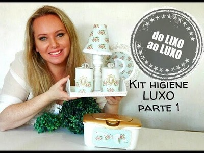 DO LIXO AO LUXO. KIT HIGIENE RECICLANDO LATINHAS - DIY RECYCLED