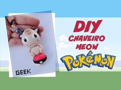 DIY Chaveiro pokemon (Meow)