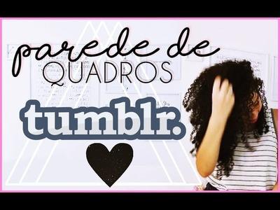 DIY PAREDE DE QUADROS COM CARTOLINA | PINTEREST.TUMBLR #VEDA9