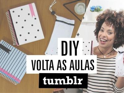 DIY | Volta às Aulas TUMBLR (Back To School) + Agradecimento