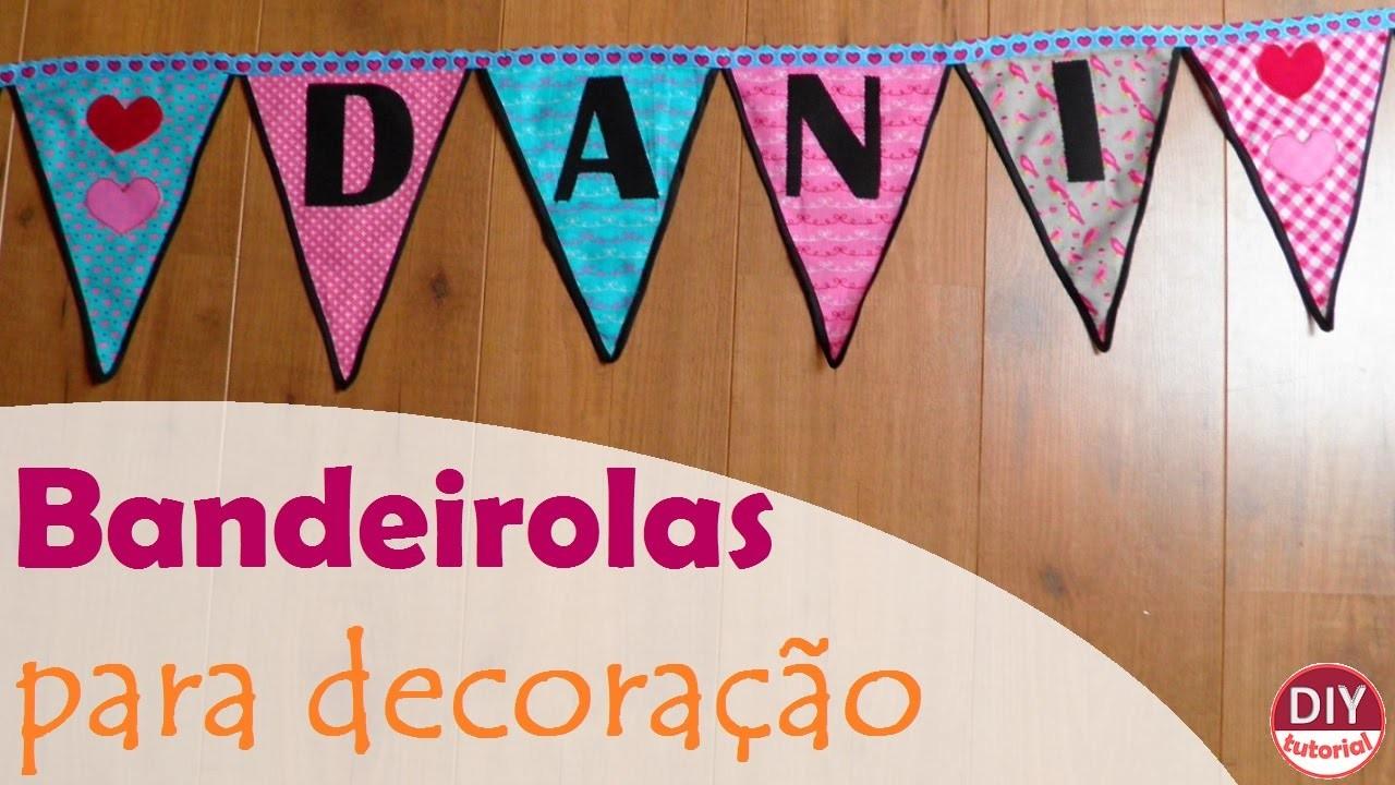 Bandeirinhas para decoração do quarto de crianças ou seu ateliê (DIY Tutorial) - VEDA#6