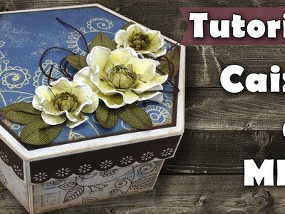 DIY Caixa scrap decor com flores de papel | Tutorial | PAP