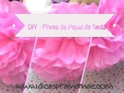DIY - Flores de papel de seda para Festinhas em casa