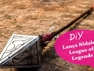 Tutorial Cosplay - Lança Nidalee - League Of Legends - DIY