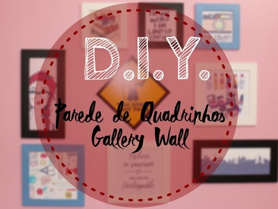 D.I.Y. - Parede de Quadrinhos | Gallery Wall