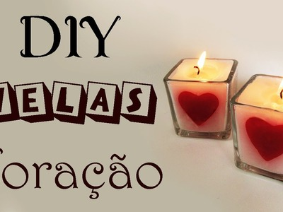 DIY: Como Fazer Velas Aromatizadas Coração (Decoração Dia dos Namorados) Ideias Personalizadas DIY