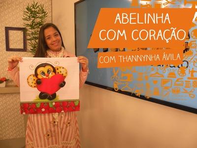 Abelinha com Coração com Thanynha Ávila | Vitrine do Artesanato na TV