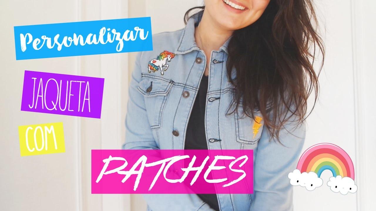 DIY - Tutorial: Como customizar sua jaqueta com Patches bordados