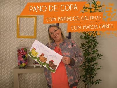 Pano de Copa com Barrados Galinhas com Márcia Caires | Vitrine do Artesanato na TV