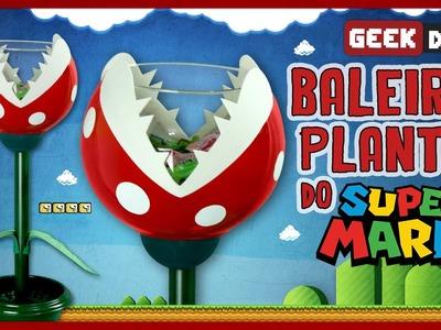 Baleiro Planta do Super Mario | DiY Geek