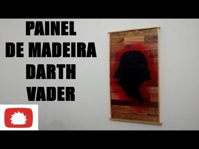 Como fazer Painel de madeira Darth Vader - DIY   Na Oficina S02E28