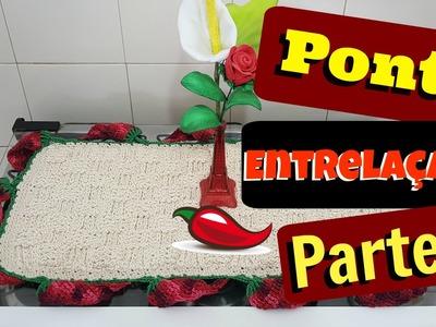 Ponto entrelaçado  -  toalhinha 3D  (parte 1) croche diy